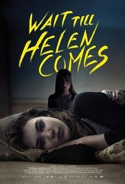 Watch Free Wait Till Helen Comes (2016)