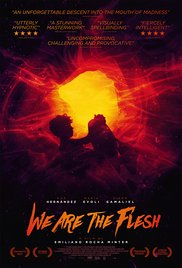 Watch Free We Are the Flesh (2016)