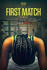 Watch Free First Match (2018)