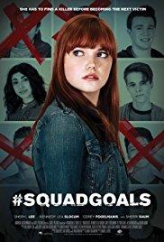 Watch Free #SquadGoals (2017)