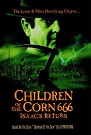 Watch Free Children of the Corn 666: Isaacs Return (1999)