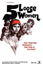 Watch Free Five Loose Women (1974)