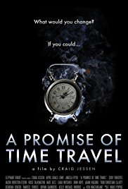 Watch Free A Promise of Time Travel (2016)