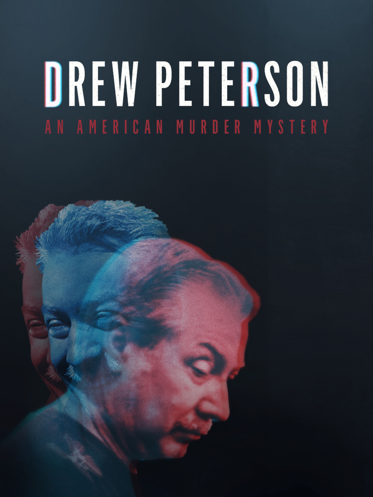 Watch Free Drew Peterson: An American Murder Mystery (2017)