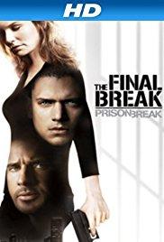 Watch Free Prison Break: The Final Break (2009)