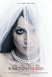 Watch Free Something Wicked (2014)