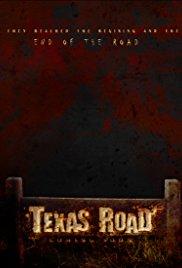Watch Free Texas Road (2010)
