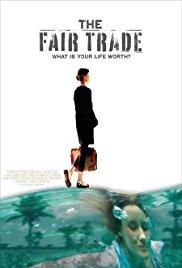 Watch Free The Fair Trade (2008)