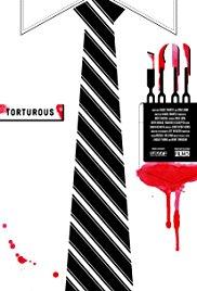 Watch Free Torturous (2012)