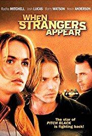 Watch Free When Strangers Appear (2001)