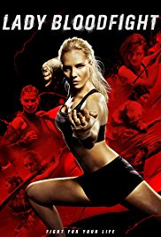 Watch Free Lady Bloodfight (2016)