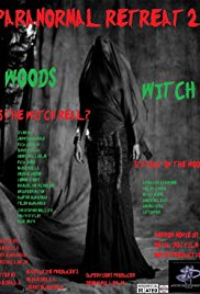 Watch Free Paranormal Retreat 2The Woods Witch (2016)