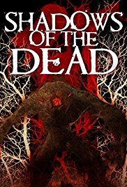 Watch Free Shadows of the Dead (2016)