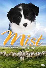 Watch Free Mist: The Tale of a Sheepdog Puppy (2006)