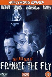Watch Free The Last Days of Frankie the Fly (1996)