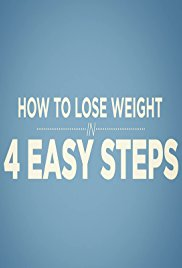 Watch Free How to Lose Weight in 4 Easy Steps (2016)