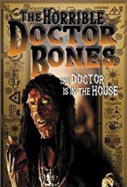 Watch Free The Horrible Dr. Bones (2000)