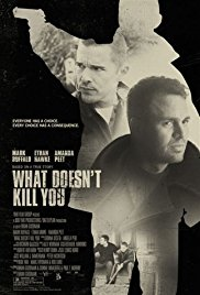 Watch Free What Doesnt Kill You (2008)