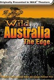 Watch Free Wild Australia: The Edge (1996)