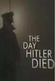 Watch Free The Day Hitler Died (2016)
