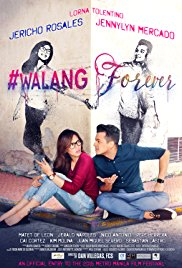 Watch Free #Walang Forever (2015)