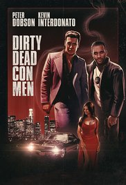 Watch Free Dirty Dead Con Men (2015)