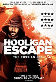 Watch Free Hooligan Escape The Russian Job (2018)