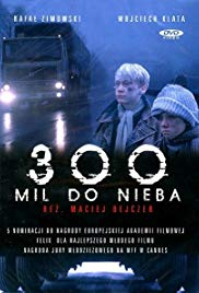 Watch Free 300 Miles to Heaven (1989)