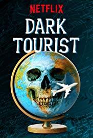 Watch Free Dark Tourist (2018)