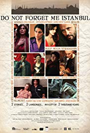 Watch Free Do Not Forget Me Istanbul (2010)