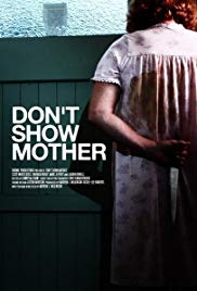 Watch Free Dont Show Mother (2010)