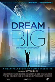 Watch Free Dream Big: Engineering Our World (2017)