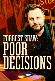 Watch Free Forrest Shaw: Poor Decisions (2018)