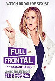Watch Full Movie :Full Frontal with Samantha Bee (2016)