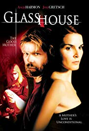 Watch Free Glass House: The Good Mother (2006)