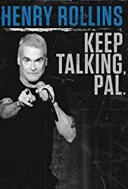 Watch Free Henry Rollins: Keep Talking, Pal (2018)
