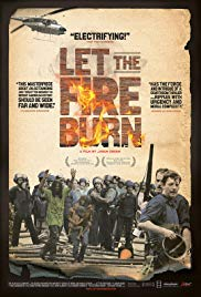 Watch Free Let the Fire Burn (2013)