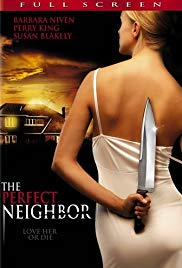 Watch Free The Perfect Neighbor (2005)