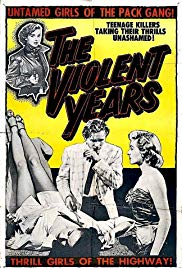 Watch Free The Violent Years (1956)