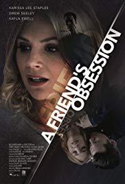 Watch Free A Friends Obsession (2018)