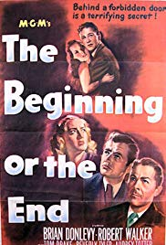 Watch Free The Beginning or the End (1947)