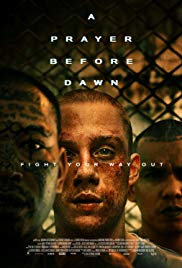 Watch Free A Prayer Before Dawn (2017)