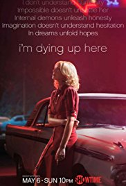 Watch Free Im Dying Up Here (2017)