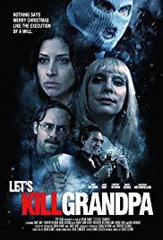 Watch Free Lets Kill Grandpa This Christmas (2016)