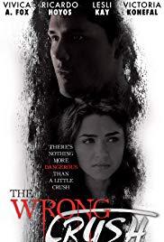 Watch Free The Wrong Crush (2017)