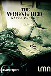 Watch Free The Wrong Bed: Naked Pursuit (2017)