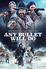 Watch Free Any Bullet Will Do (2017)