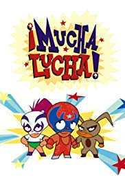 Watch Free Mucha Lucha (2002 2005)