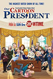 Watch Free Our Cartoon President (2018)