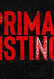 Watch Free Primal Instinct  TV Series (2018)